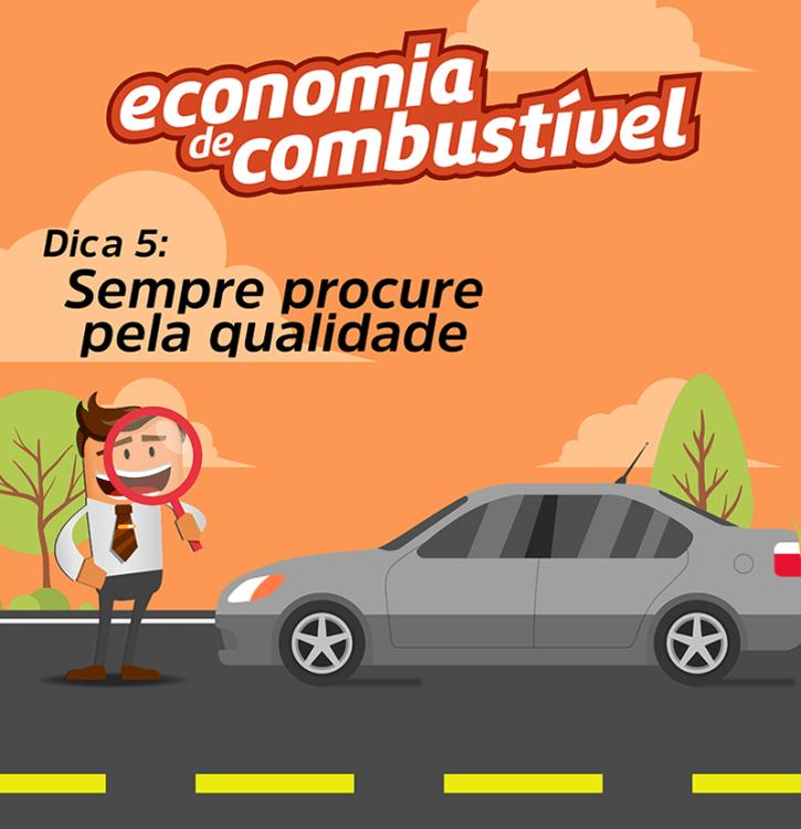 Série Economia de Combustível: DICA 5 - Sempre Procure Pela Qualidade 2