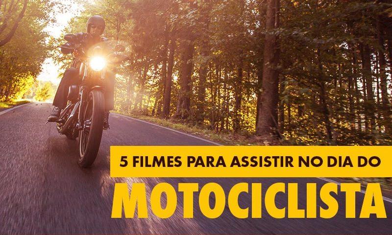 Filmes Para Assistir no Dia do Motociclista 2