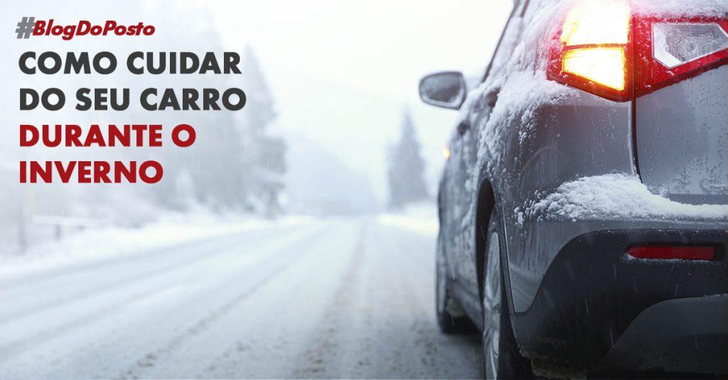 Cuidados Com o Seu Carro no Frio 3