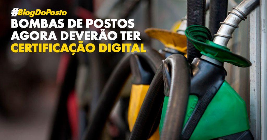 Posto de Gasolina Deverá ter Bombas com Certificação Digital