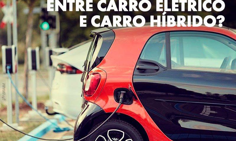 Qual é a Diferença Entre Carro Elétrico e Híbrido? Descubra 2